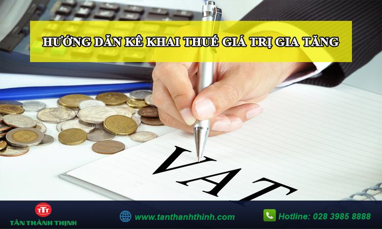 Hướng dẫn kê khai thuế GTGT