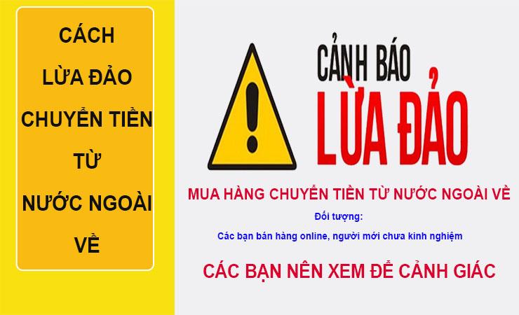 Cách lừa đảo chuyển tiền từ nước ngoài về Việt Nam
